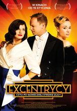 Plakat filmu Excentrycy, czyli po słonecznej stronie ulicy