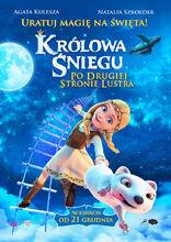 Plakat filmu Królowa Śniegu: Po drugiej stronie lustra
