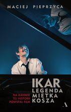 Movie poster Ikar. Legenda Mietka Kosza